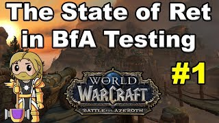 State of Ret Paladins in Battle for Azeroth Alpha #1
