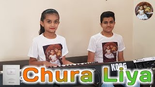 Chura Liya He Tumne Jo Dil Ko ( Instrumental) ) - By Charmy & Prince