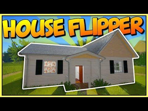GETTING RICH BY DEMOLISHING AND RENOVATING HOUSES -  Let's Play House Flipper Gameplay