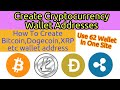 Cryptocurrency Wallet | How To Create Bitcoin,Dogecoin,XRP etc wallet address