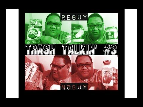 TRASH TALKIN' #3 | REBUY OR NOBUY | EMPTIES