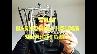 What Harmonica holder (neck brace / rack) should I get?