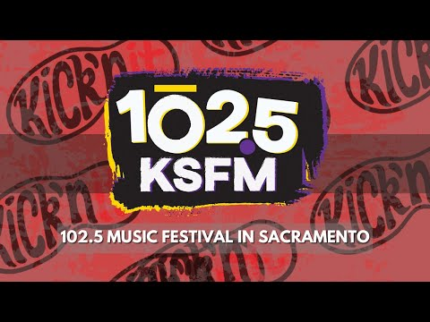 Kick'n It at the 102.5 Music festival | Sacramento