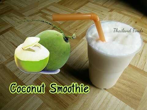 Thai Foods | Coconut smoothie | coconut juice