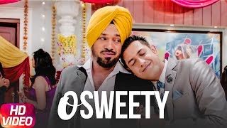 O Sweety (Full Video) | Carry On Jatta | Gippy Grewal | Latest Punjabi Song 2018 | Speed Records