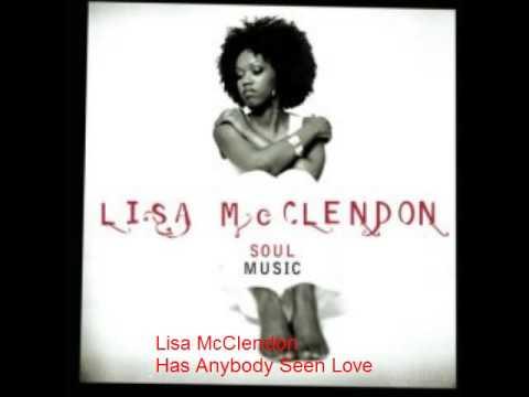 lisa-mcclendon-has-anybody-seen-love-neofunkyman1