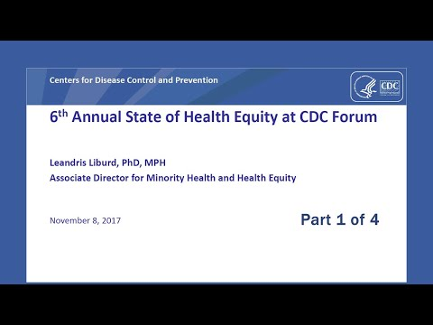 2017 State Of Health Equity At CDC Forum Part 1
