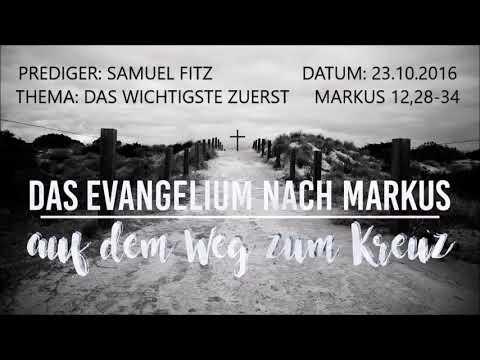 EFG LE --- MARKUS --- Das Wichtigste zuerst --- Markus 12,28-34