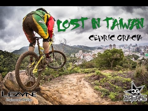 Cedric Gracia Lost in Taiwan - Presented by Lezyne