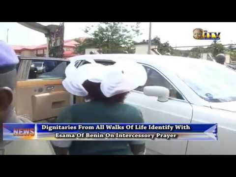 Dignitaries From All Walks Of Life Identify With Esama Of Benin On Intercessory Prayer
