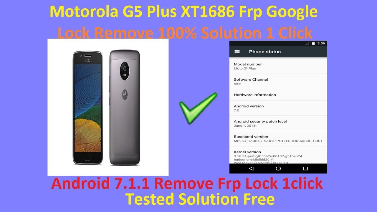 Moto G5 Plus XT1686 Frp Google Lock Remove 1 Click Android 7 1 1 (2018)  Letest Solution