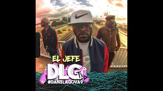 EL JEFE - Dans La Gova 9 (Clip Officiel)