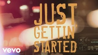 Jason Aldean - Just Gettin' Started (Lyric)
