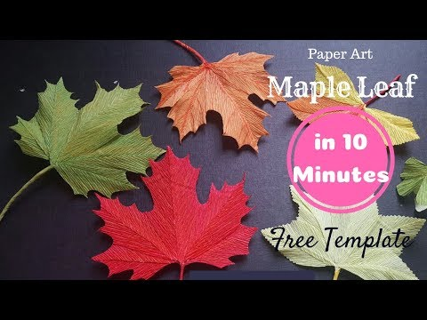 DIY Maple Leaf How to make paper leaf from crepe paper - Easy and realistic