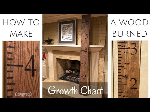 How to Make a Wood Burned Growth Chart Ruler | Copewood