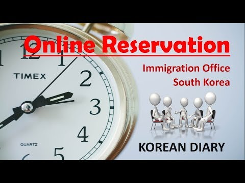 Online Time Reservation - Immigration Office, South Korea |