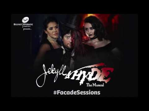 This Is The Moment - Jekyll and Hyde #FacadeSessions
