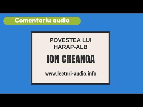 Povestea lui Harap Alb-  Ion Creanga-Comentariu audio