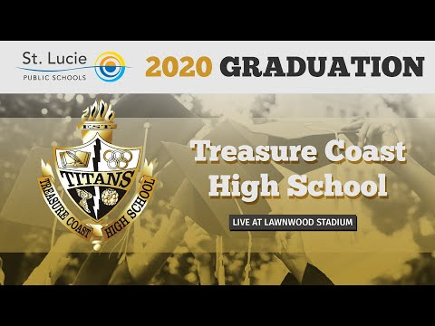 Treasure Coast High School 2020 Live Graduation