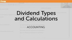 Dividend Types and Calculations | Accounting | Chegg Tutors