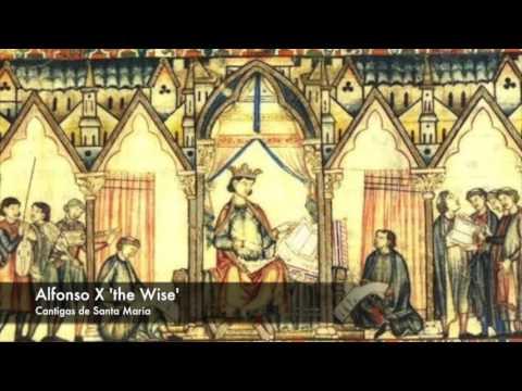 Alfonso X the Wise - Cantigas de Santa Maria