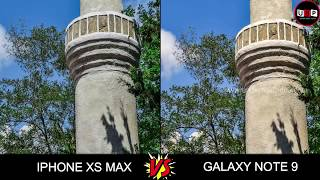 iphone xs vs SAMSUNG GALAXY NOTE 9 Camera Comparision | Camera Review | Camera Test