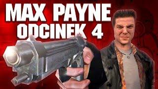 Z ŁOMEM W KIBLU! - MAX PAYNE#4