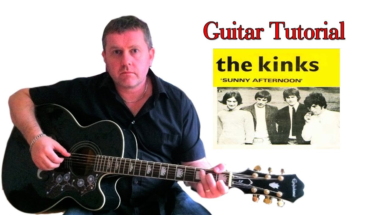 The Kinks Sunny Afternoon Guitar Tutorial Youtube