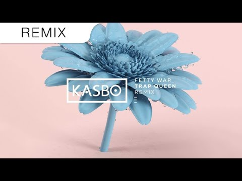Fetty Wap - Trap Queen (KASBO Trap Remix)