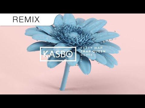 Fetty Wap - Trap Queen (KASBO Trap Remix)