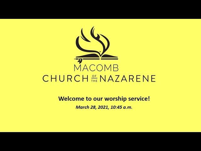 Sunday Morning Worship - March 28, 2021