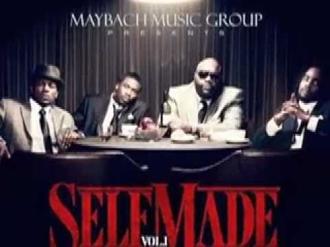 Maybach Music Group Self Made Youtube