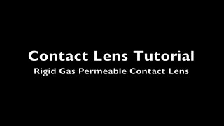 Rigid Gas Permeable Lens Tutorial