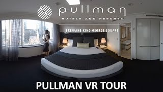 Pullman Brisbane King George Square Hotel VR Tour