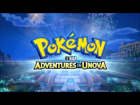 Pokemon BW Adventures In Unova Full Theme Song