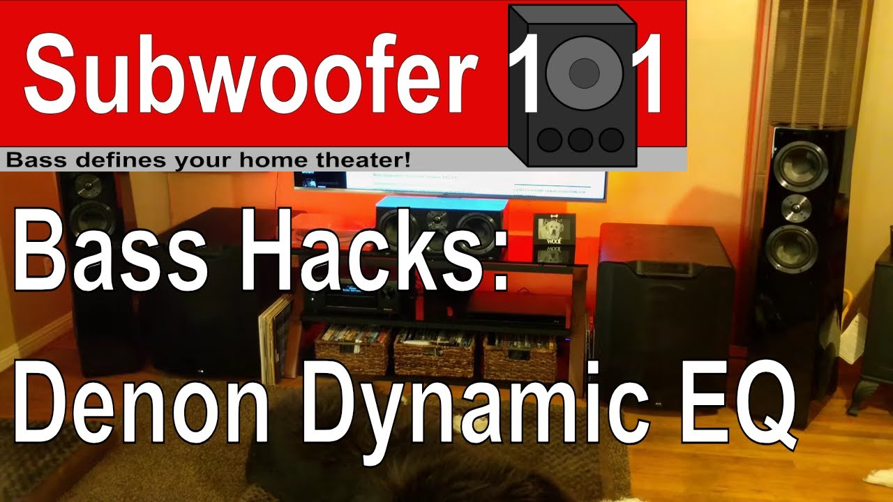 Bass Hack: Denon Dynamic EQ (Marantz, Restorer, Dynamic Volume, Subwoofer  Optimization, Audyssey)