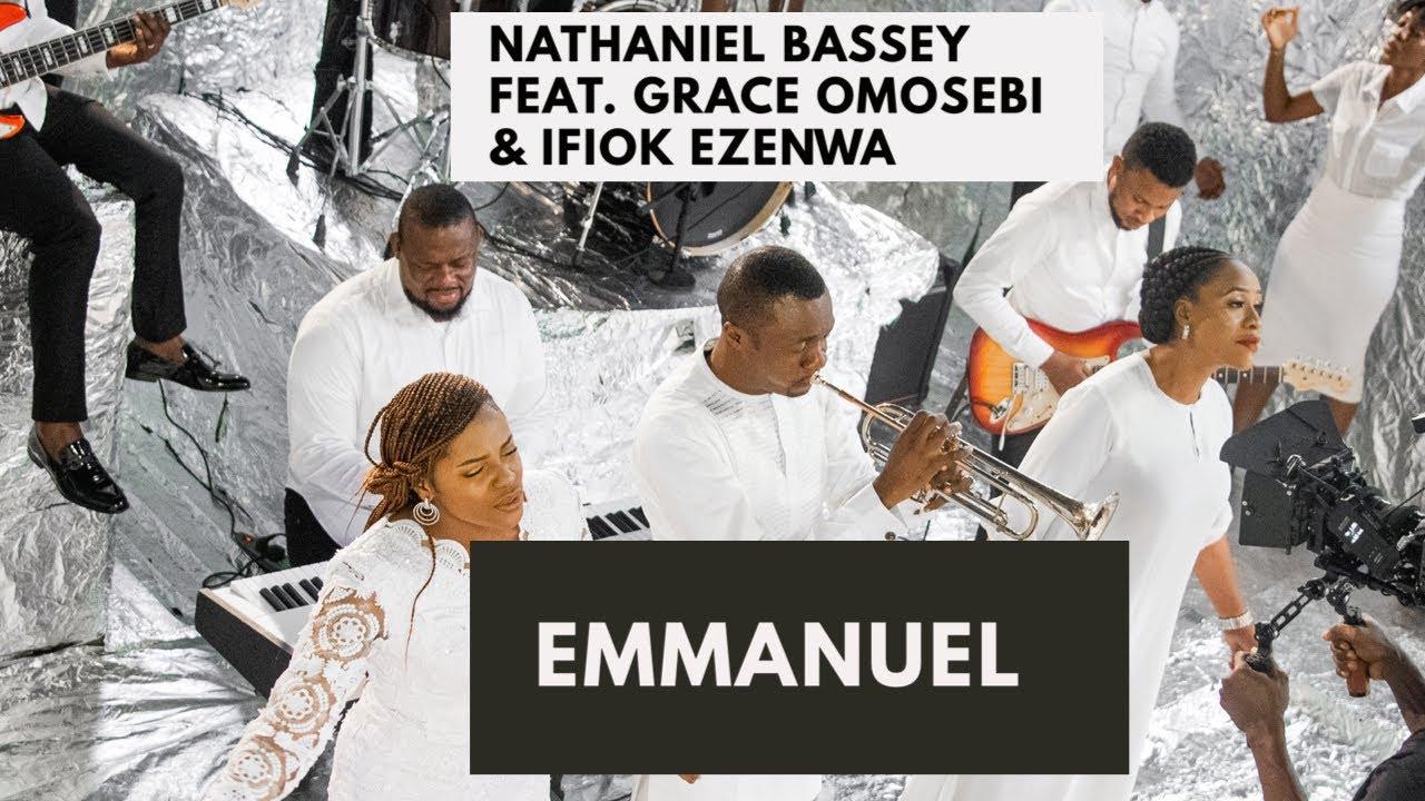 Download EMMANUEL - NATHANIEL BASSEY Feat. GRACE OMOSEBI & IFIOK EZENWA