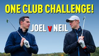 ONE CLUB CHALLENGE! (Joel Vs Neil Match) Golf Monthly