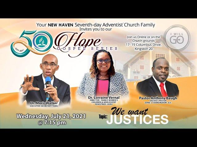 New Haven SDA 50th Anniversary Hope Gospel Series   Wednesday, July 21