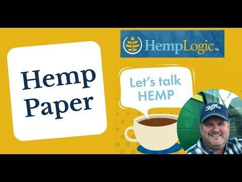 HempLogic has Hemp Paper!  Today walk through some of what it takes to make it and show samples.