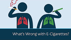 What's Wrong with E-Cigarettes?