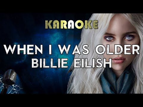 Billie Eilish - WHEN I WAS OLDER (Karaoke Instrumental) Music Inspired By The Film ROMA Mp3