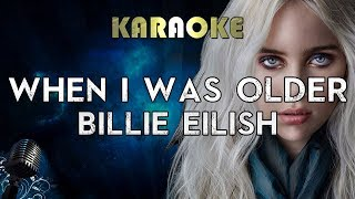 Billie Eilish - WHEN I WAS OLDER (Karaoke Instrumental) Music Inspired By The Film ROMA