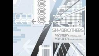 Shy Brothers - Mystery (Original Mix)