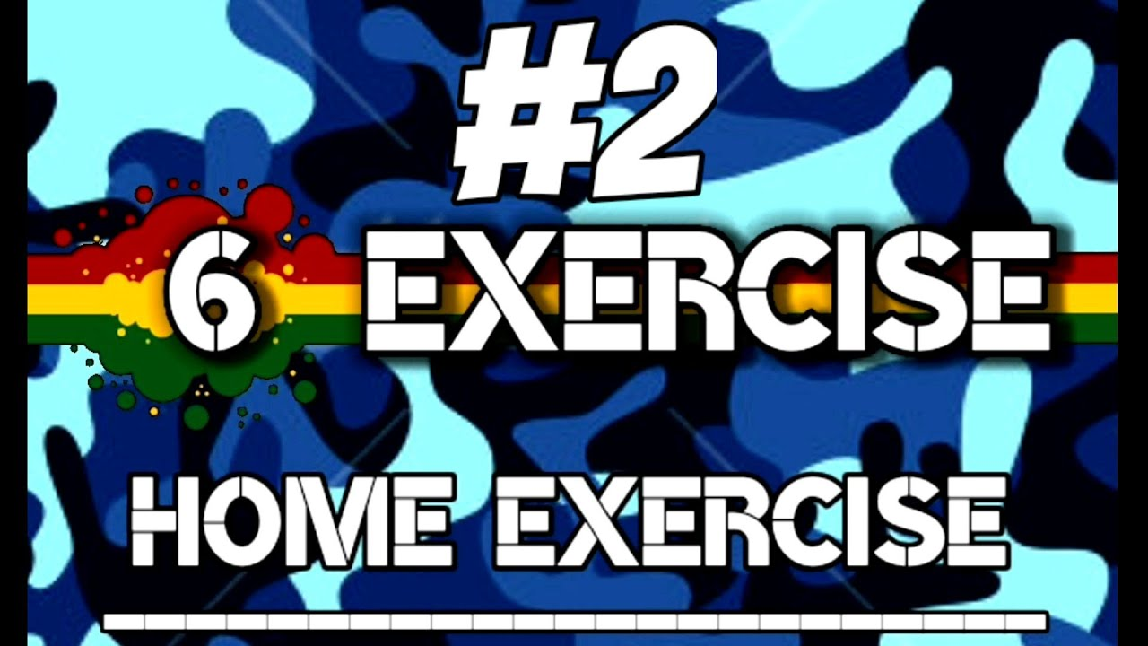 HOME WORKOUT EXERCISE #2