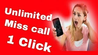 How To Make Unlimited Missed call with tak zang