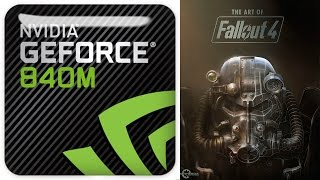 Fallout 4 GeForce 840m Gameplay on Medium settings