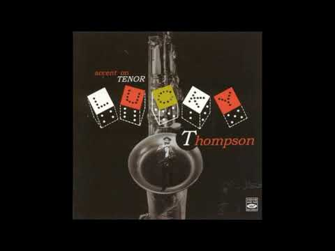 Lucky Thompson – Accent On Tenor Sax ( Full Album )