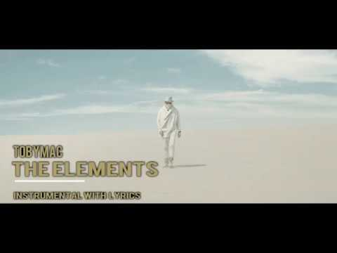 TobyMac - The Elements- Instrumental Track W/ Lyrics