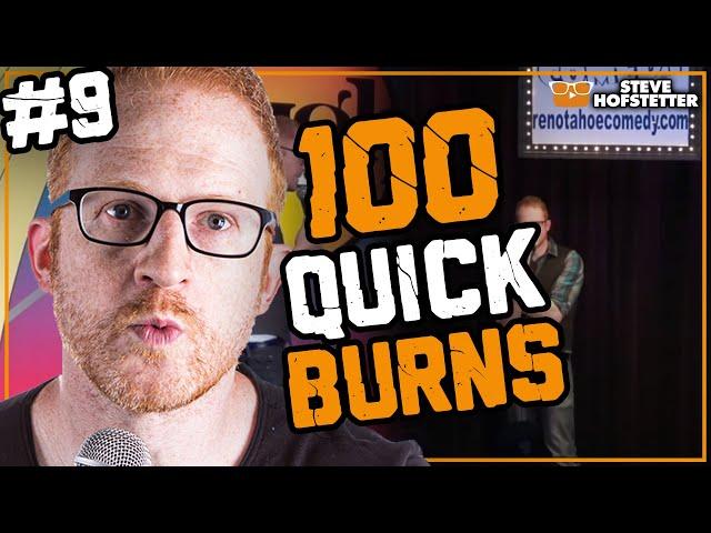 Top 100 Quick Burns Compilation #9 - Steve Hofstetter